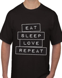 Eat sleep love repeat black